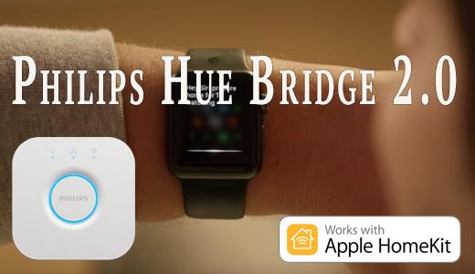 Новые Hue лампы и контроллер Hue Bridge 2.0 с поддержкой HomeKit